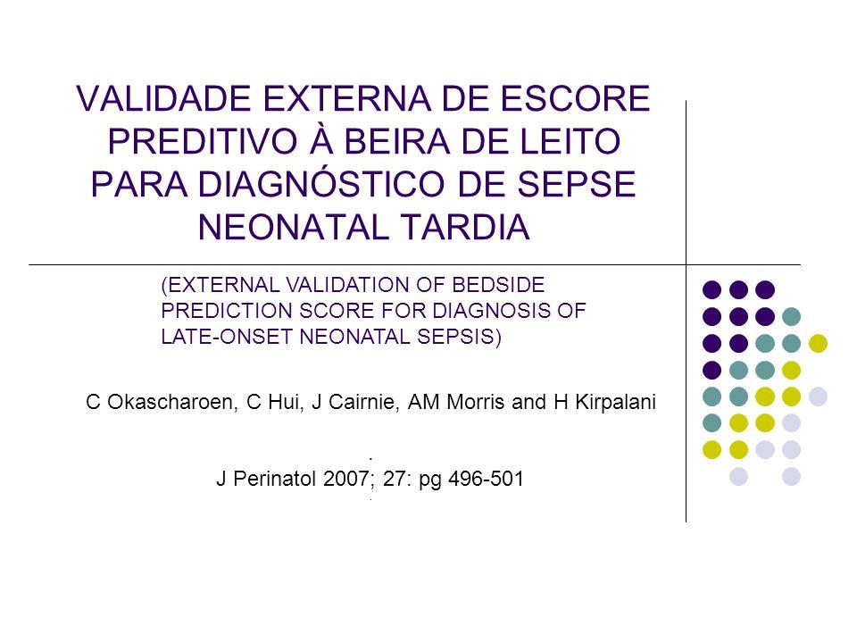 DISCUSSÃO Fischer também não encontrou diferença estatística entre aplicação de escore e avaliação clínica.