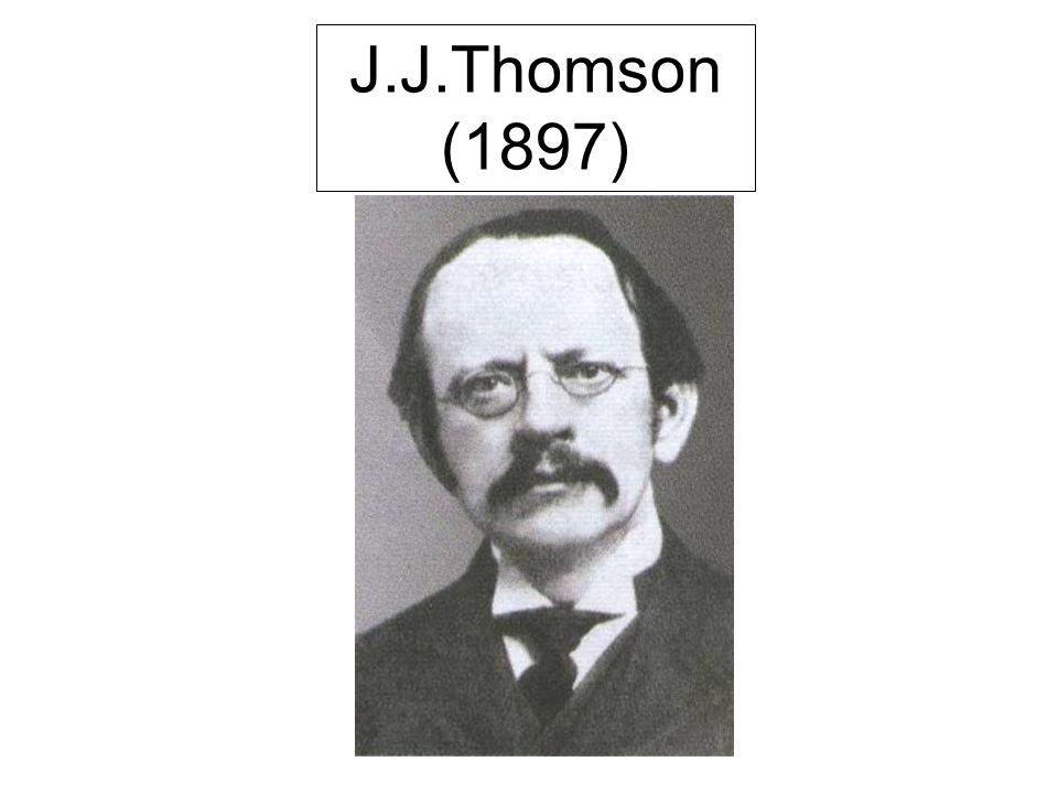J.J.Thomson (1897)