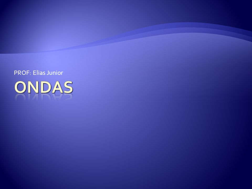 PROF: Elias Junior