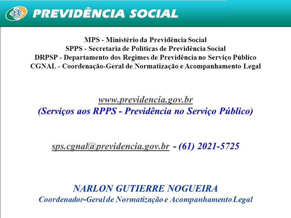 19 MPS - Ministério da Previdência Social SPPS - Secretaria de Políticas de Previdência Social DRPSP - Departamento dos Regimes de Previdência no Serv
