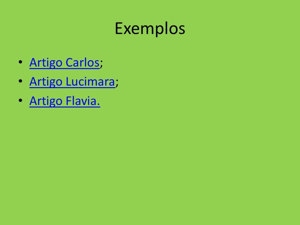 Exemplos Artigo Carlos; Artigo Carlos Artigo Lucimara; Artigo Lucimara Artigo Flavia.