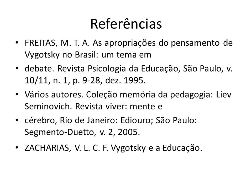 Referências FREITAS, M.T. A.