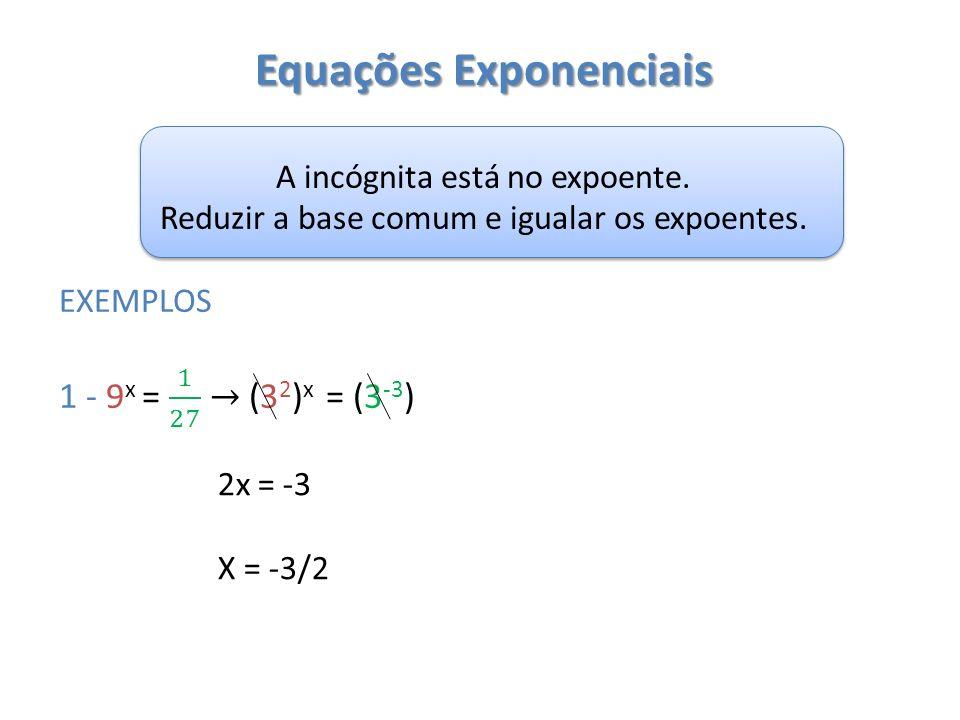2 – Resolva as seguintes equações: a) b) c) d) e)
