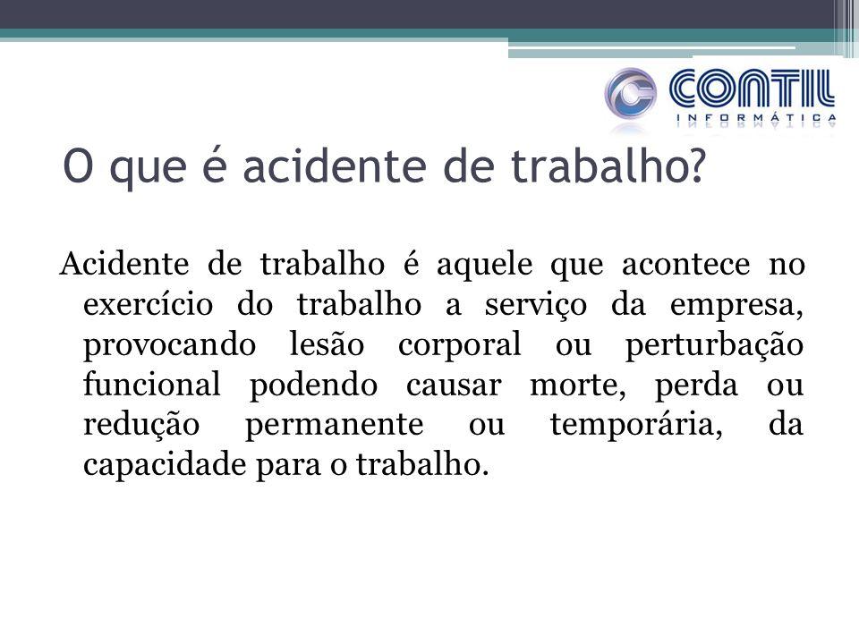 O que é acidente de trabalho? Acidente de trabalho é aquele que acontece no exercício do trabalho a serviço da empresa, provocando lesão corporal ou p