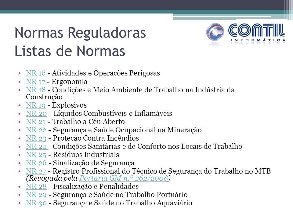 NR 16 - Atividades e Operações PerigosasNR 16 NR 17 - ErgonomiaNR 17 NR 18 - Condições e Meio Ambiente de Trabalho na Indústria da ConstruçãoNR 18 NR