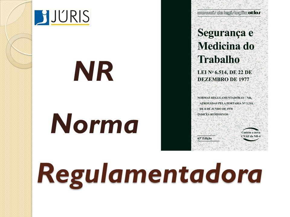 Regulamentadora NR Norma