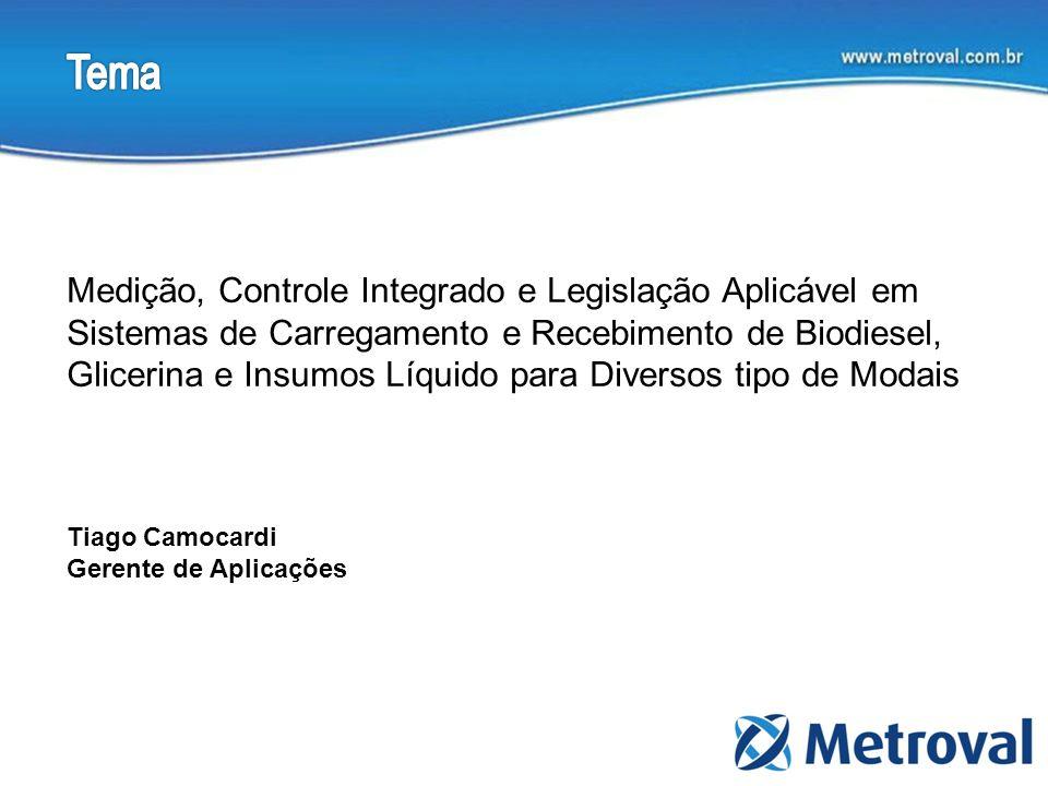 Medição, Controle Integrado e Legislação Aplicável em Sistemas de Carregamento e Recebimento de Biodiesel, Glicerina e Insumos Líquido para Diversos t
