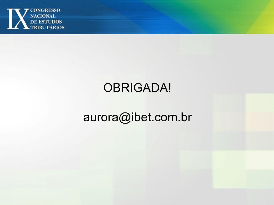 OBRIGADA! aurora@ibet.com.br