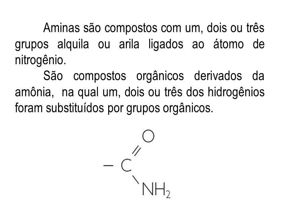Aminas são compostos com um, dois ou três grupos alquila ou arila ligados ao átomo de nitrogênio. São compostos orgânicos derivados da amônia, na qual