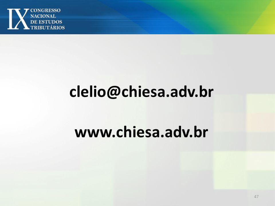 clelio@chiesa.adv.br www.chiesa.adv.br 47