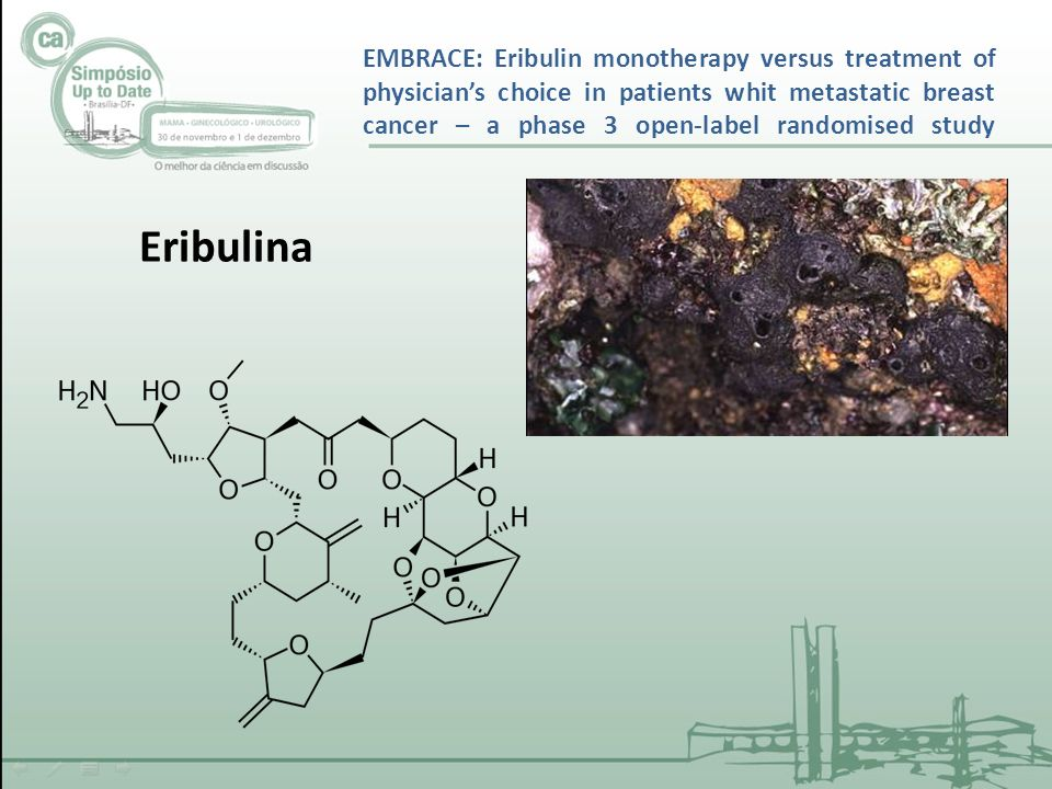 EMBRACE: Eribulin monotherapy versus treatment of physicians choice in patients whit metastatic breast cancer – a phase 3 open-label randomised study Eribulina