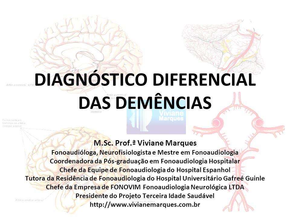 DIAGNÓSTICO DIFERENCIAL DAS DEMÊNCIAS M.Sc.