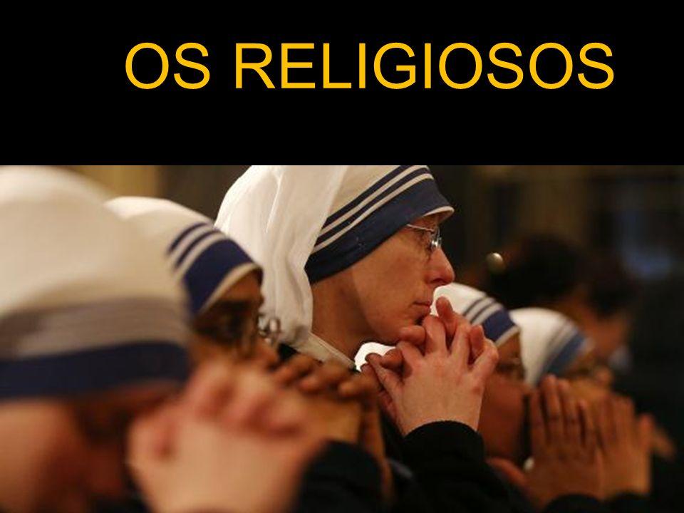 OS RELIGIOSOS