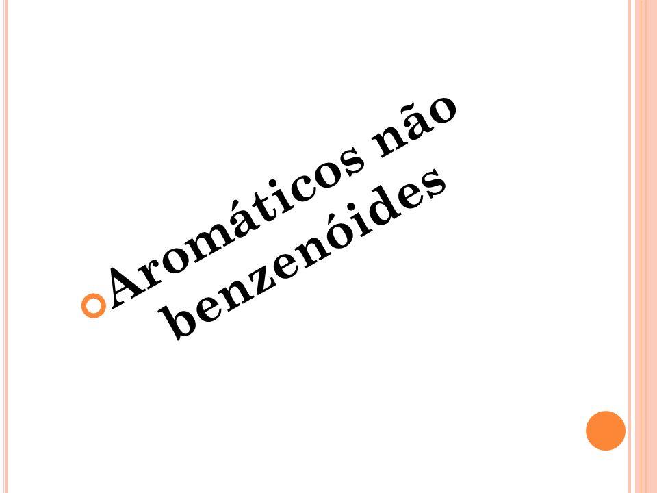 Aromáticos não benzenóides