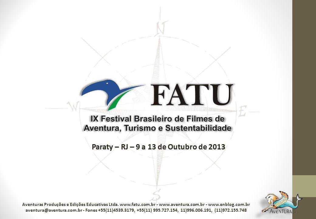 Aventuras Produções e Edições Educativas Ltda. www.fatu.com.br - www.aventura.com.br - www.enblog.com.br aventura@aventura.com.br - Fones +55(11)4539.