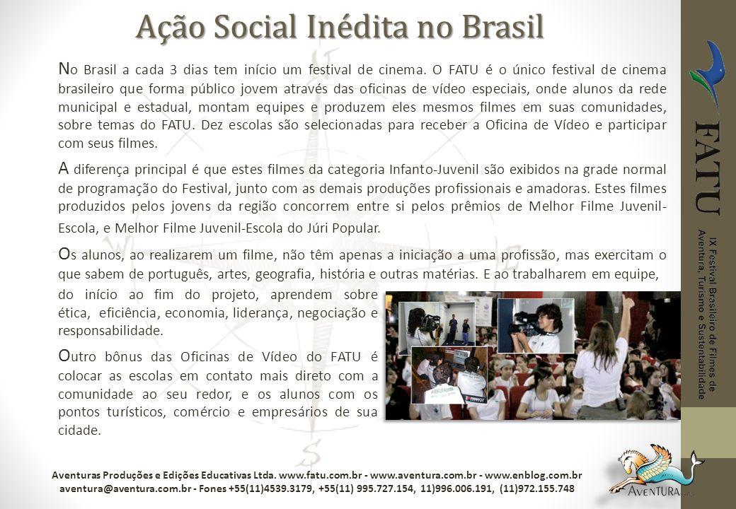 N o Brasil a cada 3 dias tem início um festival de cinema. O FATU é o único festival de cinema brasileiro que forma público jovem através das oficinas
