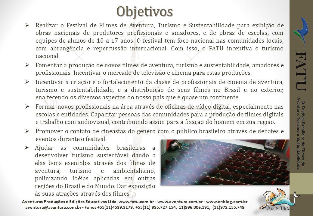 Realizar o Festival de Filmes de Aventura, Turismo e Sustentabilidade para exibição de obras nacionais de produtores profissionais e amadores, e de ob