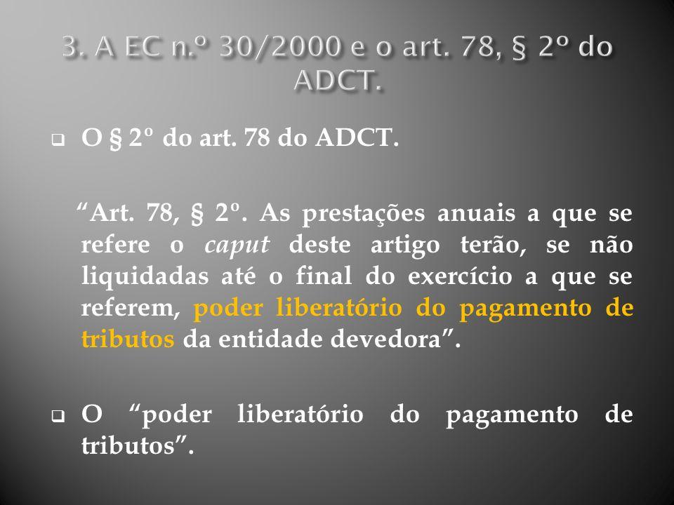 O art. 170-A do CTN.