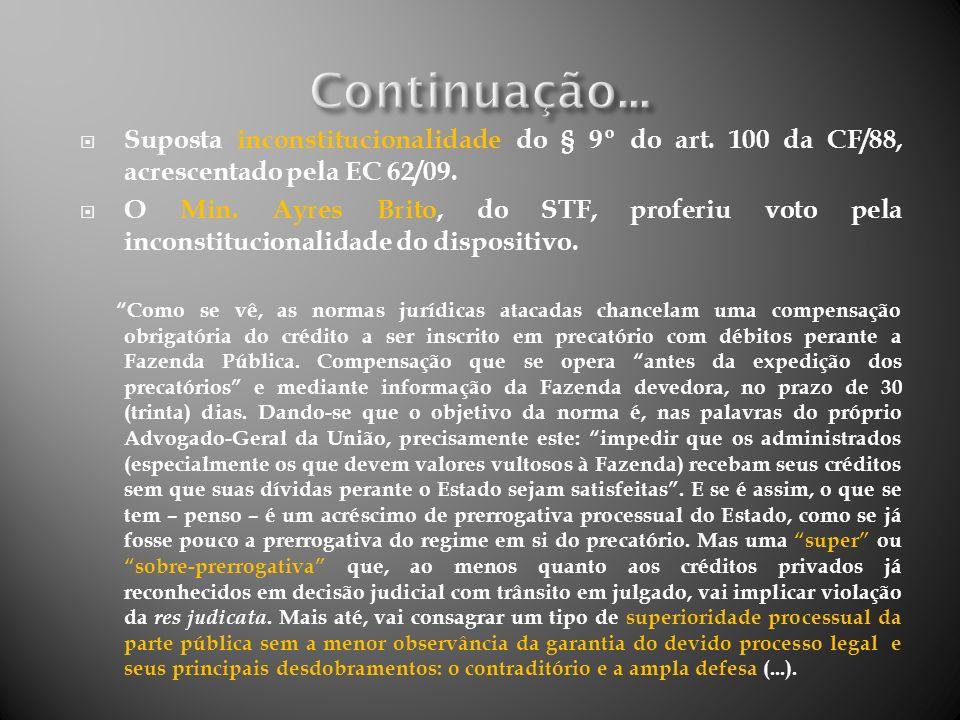 Art.100, § 9º, da CF/88.