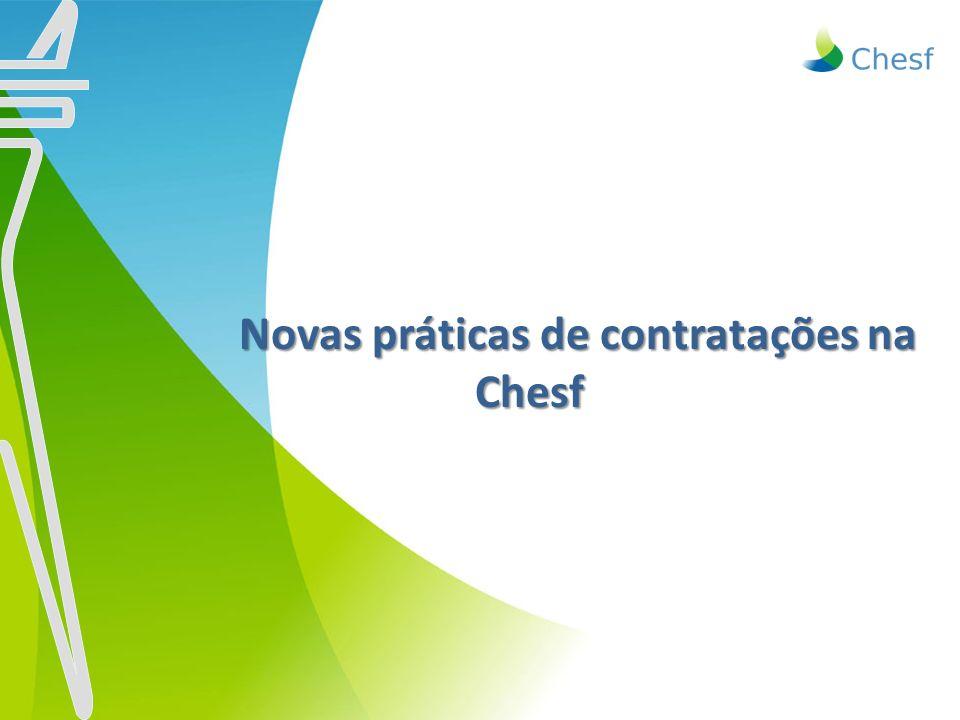 Novas práticas de contratações na Chesf Novas práticas de contratações na Chesf