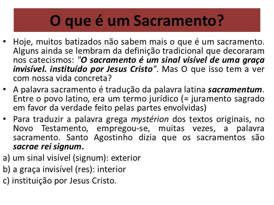 O que é um Sacramento? Hoje, muitos batizados não sabem mais o que é um sacramento. Alguns ainda se lembram da definição tradicional que decoraram nos