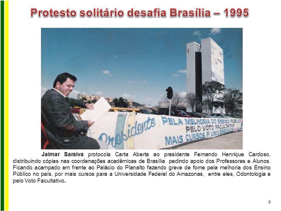 Jaimar Saraiva protocola Carta Aberta ao presidente Fernando Henrique Cardoso, distribuindo cópias nas coordenações acadêmicas de Brasília pedindo apo