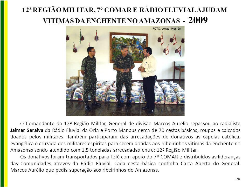 O Comandante da 12ª Região Militar, General de divisão Marcos Aurélio repassou ao radialista Jaimar Saraiva da Rádio Fluvial da Orla e Porto Manaus ce