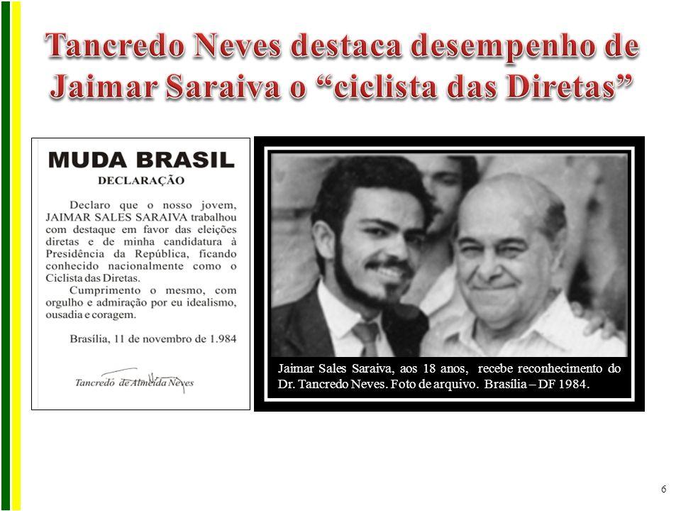 Jaimar Sales Saraiva, aos 18 anos, recebe reconhecimento do Dr. Tancredo Neves. Foto de arquivo. Brasília – DF 1984. 6