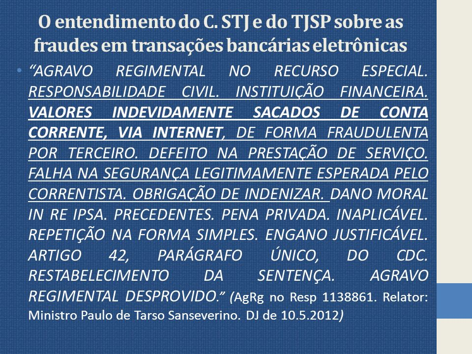 O entendimento do C.
