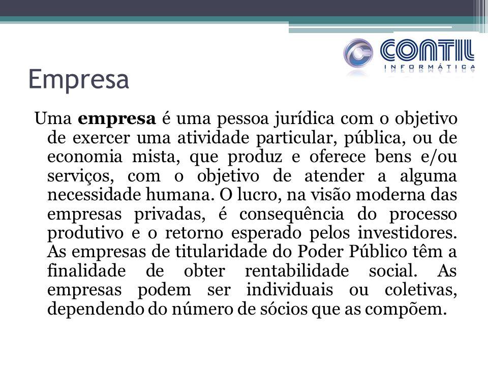 Empresa Uma empresa é uma pessoa jurídica com o objetivo de exercer uma atividade particular, pública, ou de economia mista, que produz e oferece bens