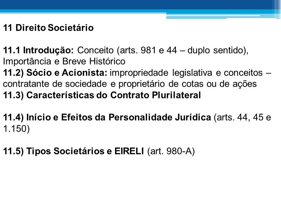 11 Direito Societário 11.1 Introdução: Conceito (arts.