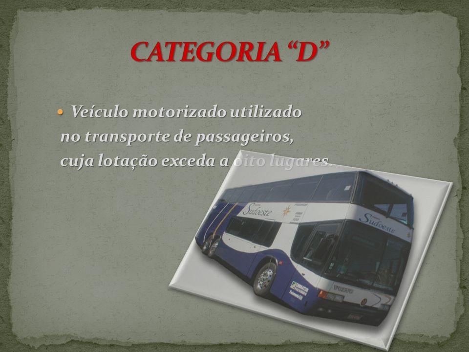 Veículo motorizado utilizado Veículo motorizado utilizado em transporte de carga, cujo peso bruto total exceda a Três mil e quinhentos quilogramas