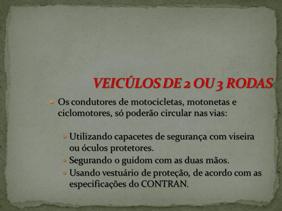 todo veículo automotor, elétrico, articulado, reboque ou semi-reboque, deve ser registrado junto aos órgãos de trânsito do município de domicilio ou r