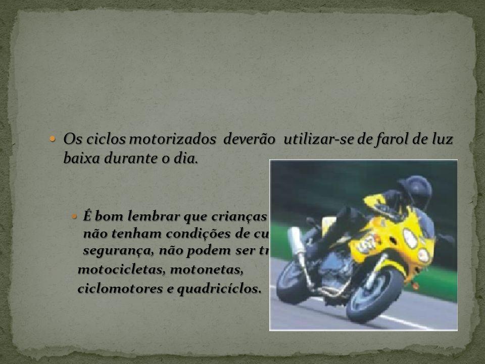 Os condutores de motocicletas, motonetas e ciclomotores, só poderão circular nas vias: Os condutores de motocicletas, motonetas e ciclomotores, só pod