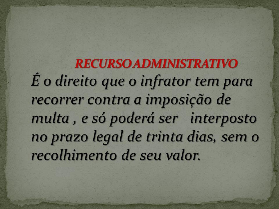 INFRAÇÃO DE TRÂNSITO é a inobservância de qualquer preceito do Código de Trânsito Brasileiro, da Legislação complementar ou das Resoluções do CONTRAN,