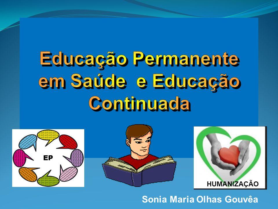 Sonia Maria Olhas Gouvêa EP HUMANIZAÇÃO