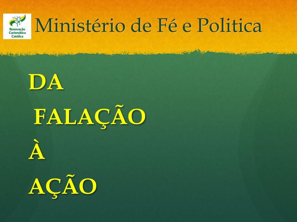 Ministério de Fé e Politica DA FALAÇÃO FALAÇÃOÀAÇÃO