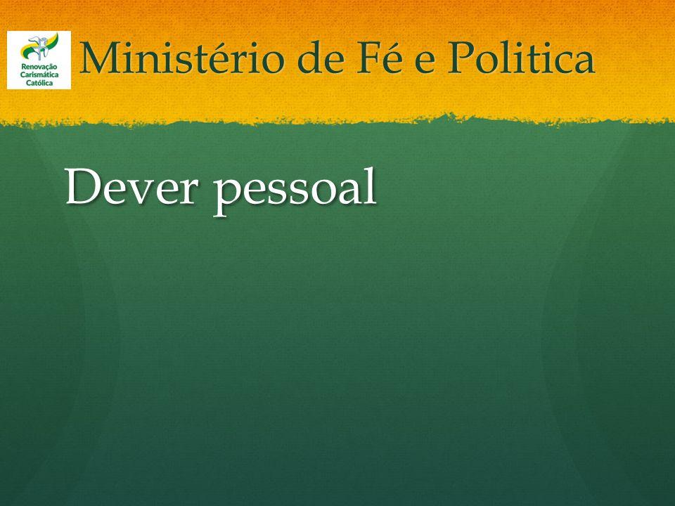 Ministério de Fé e Politica Dever pessoal