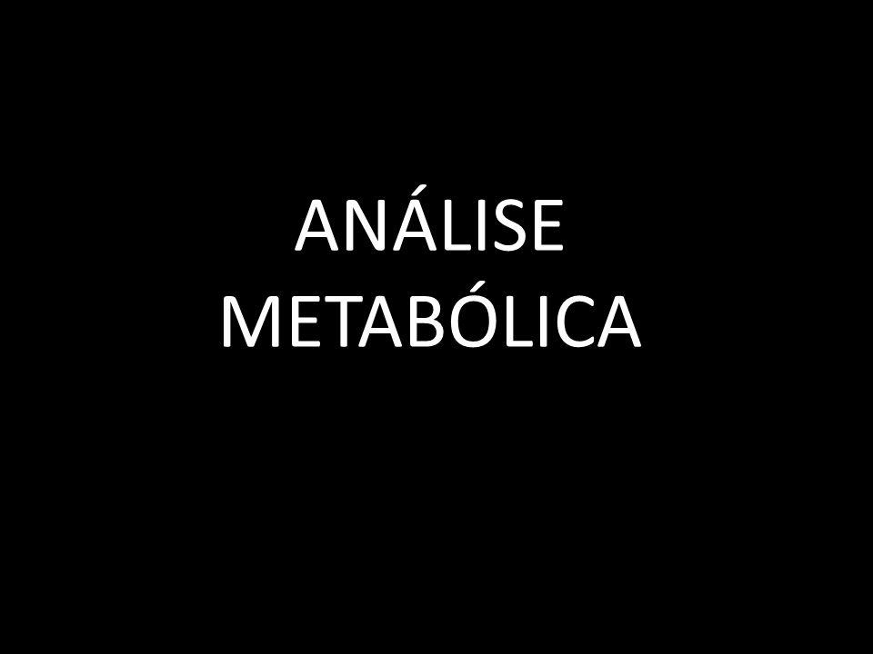 ANÁLISE METABÓLICA