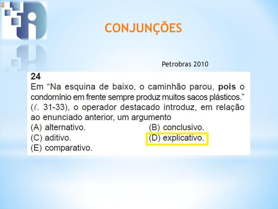 CONJUNÇÕES Petrobras 2010