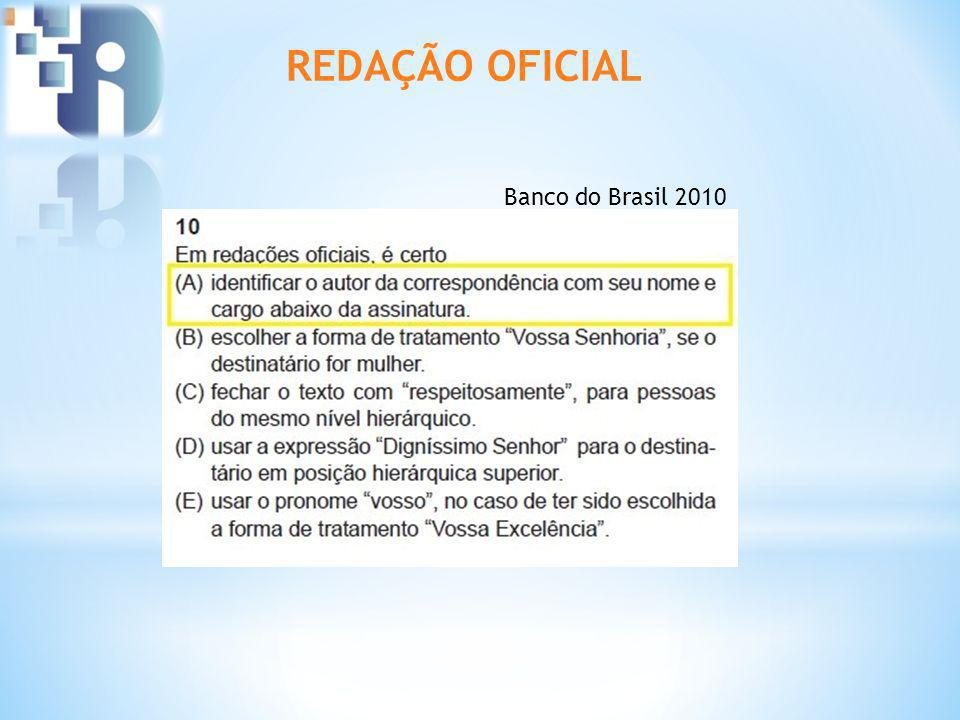 Banco do Brasil 2010 REDAÇÃO OFICIAL