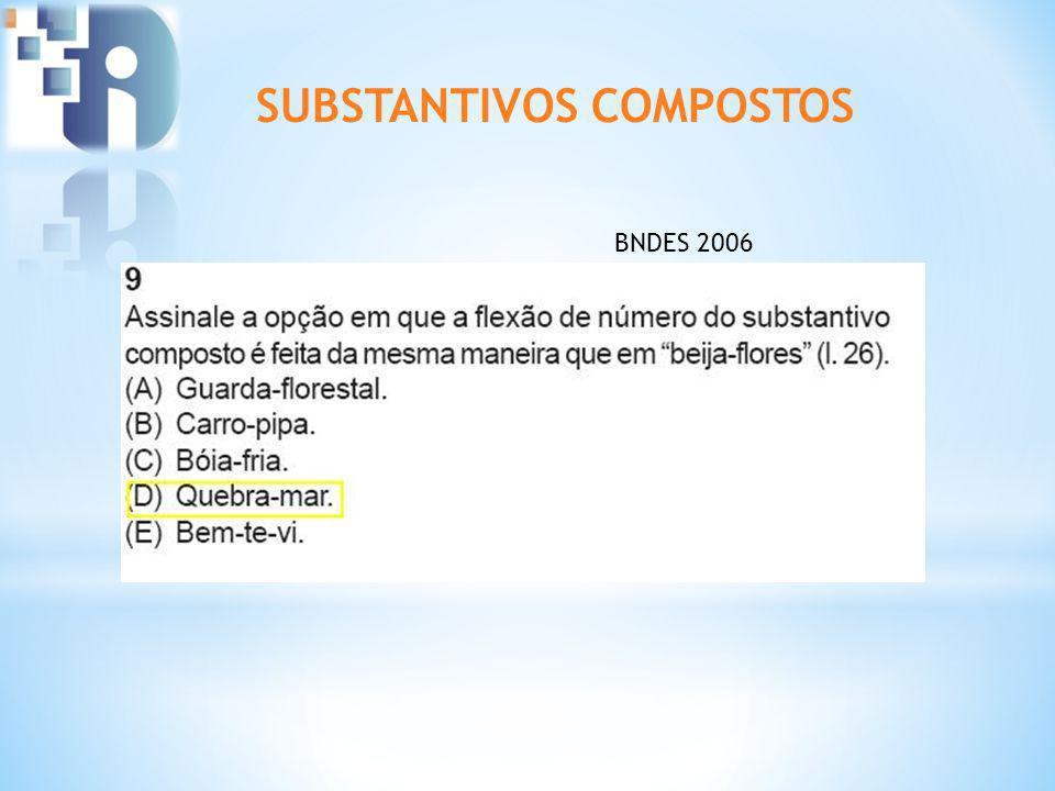 SUBSTANTIVOS COMPOSTOS BNDES 2006