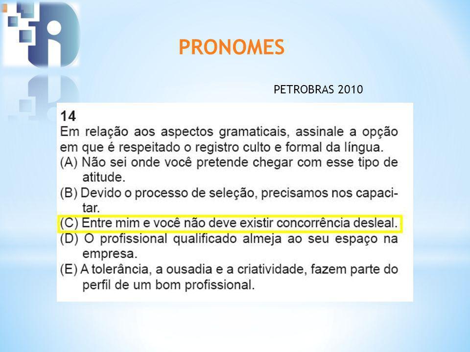 PRONOMES PETROBRAS 2010