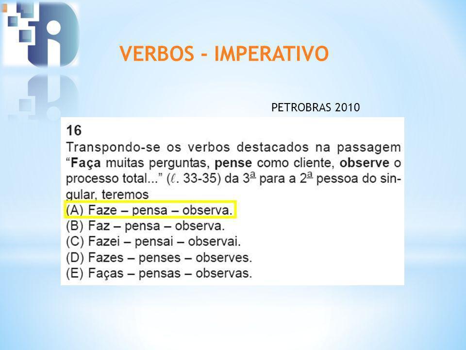 VERBOS - IMPERATIVO PETROBRAS 2010