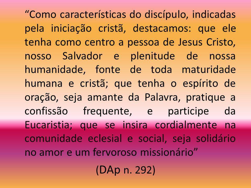 Ser discípulo é um dom destinado a crescer. A iniciação cristã dá a possibilidade de uma aprendizagem gradual no conhecimento, no amor e no seguimento