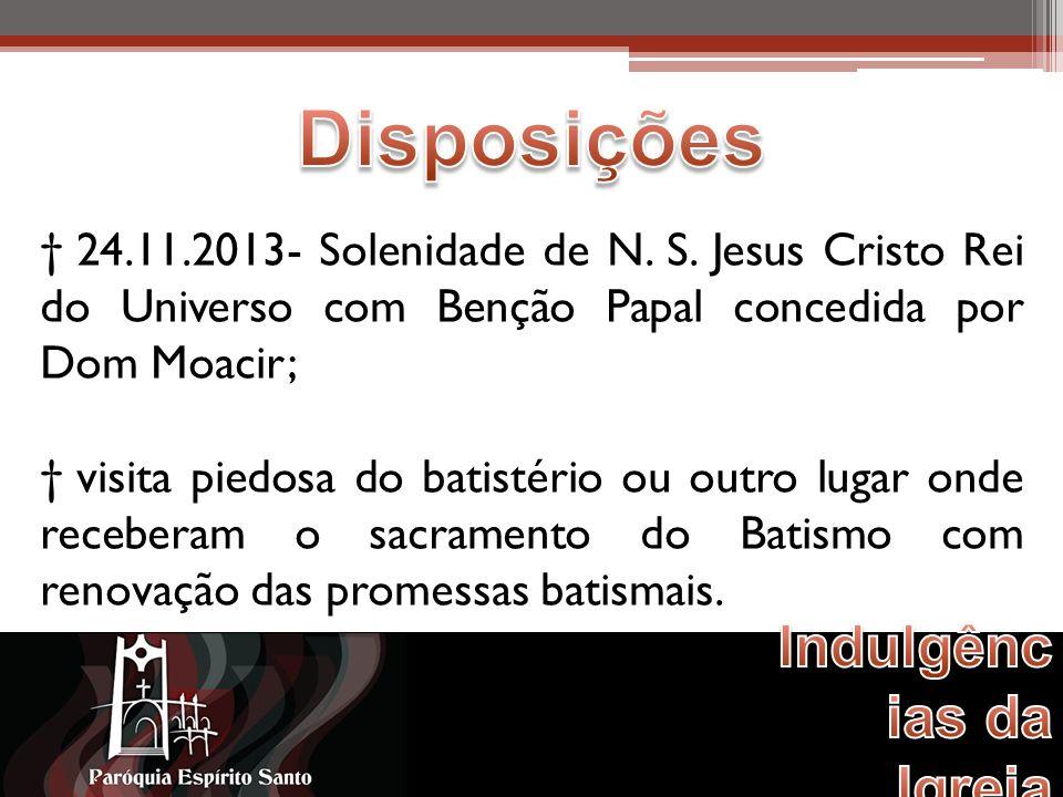 24.11.2013- Solenidade de N. S.