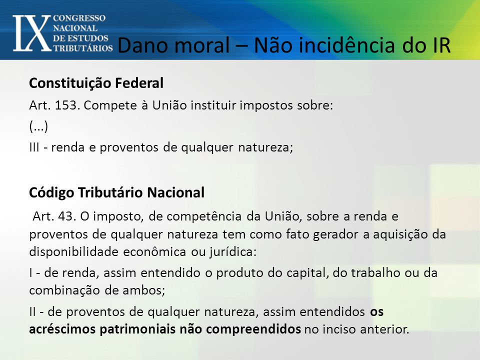 Dano moral – Não incidência do IR Constituição Federal Art.
