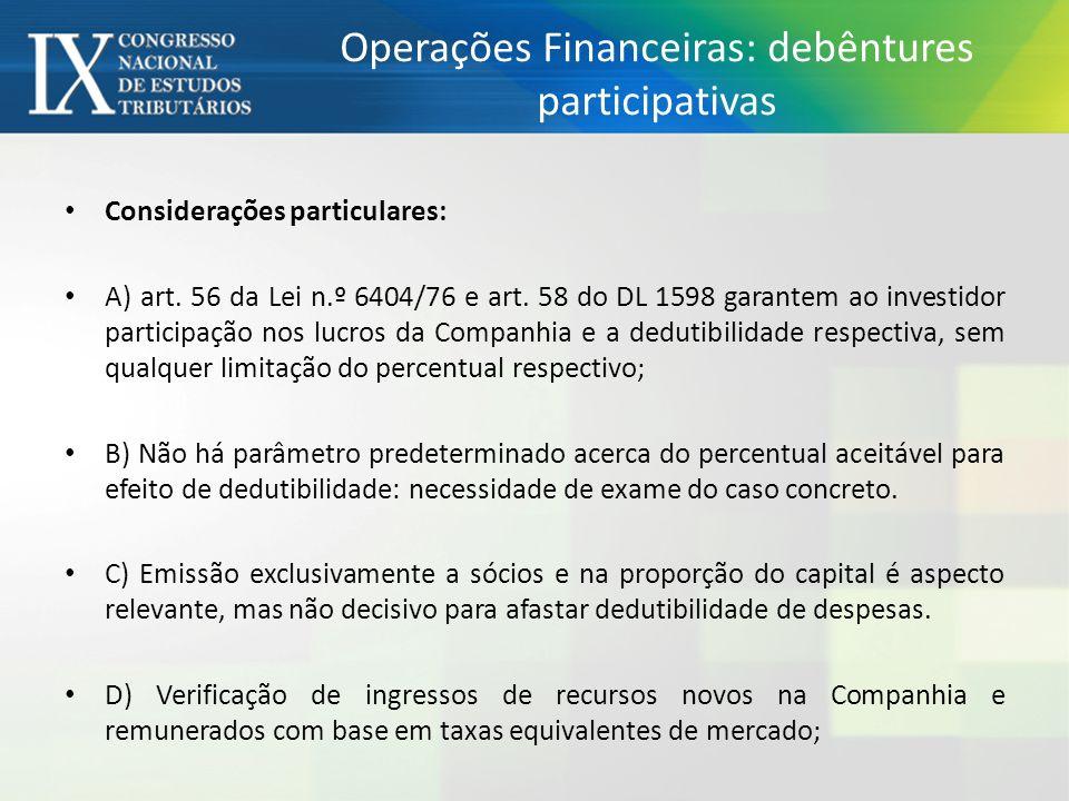 Operações Financeiras: debêntures participativas Considerações particulares: A) art.