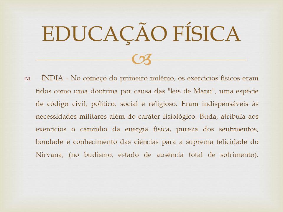 Brasil República - Essa foi uma época onde começou a profissionalização da Educação Física.