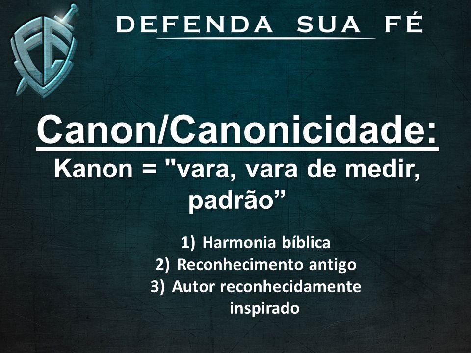 Canon/Canonicidade: Kanon =